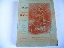 JARDINAGE Desbeaux illustrations MEAULLE 1927 le jardin de Melle Jeanne
