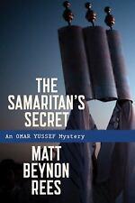 The Samaritan's Secret: By Rees, Matt Beynon