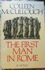 McCullough, Colleen THE FIRST MAN IN ROME 1st Edition 1st Printing