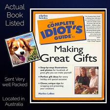 The Complete Idiots Guide to Making Great Gifts Marilee LeBon Paperback 2001