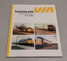 Trackside with VIA: The First 35 Years - Eric Gagnon [V1]