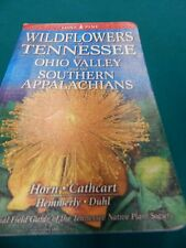 Wildflowers of Tennessee the Ohio Valley and the Southern Appalachians VG-EX-LNw