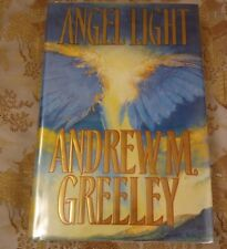 Angel Light: Greeley, Andrew M. First Edition
