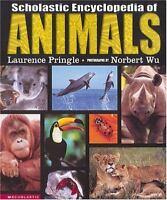 Scholastic Encyclopedia Of Animals [ Pringle, Laurence ] Used - Good