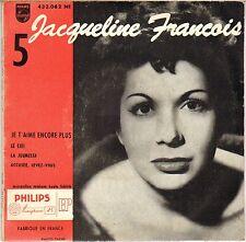 """JACQUELINE FRANCOIS """"JE T'AIME ENCORE PLUS"""" 50'S EP PHILIPS 432.082"""