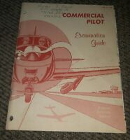 COMMERCIAL PILOT EXAMINATION GUIDE BOOK ac 61-28 FAA REVISED 1966 airplane VTG