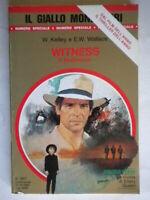 Witness il testimoneKelley WallaceMondadorigiallo1917 stevens book nuovo 72