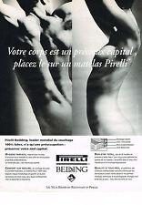 """PUBLICITE ADVERTISING 1993   PIRELLI BEDDING MATELAS """" votre corps est précieux"""""""