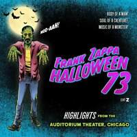 Frank Zappa - Halloween 73 (NEW CD) (Preorder Out 25th Oct)