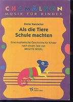 """"""" Als die Tiere Schule machten """"   - von Dieter Kanzleiter"""