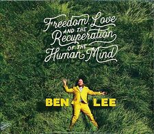 Ben Lee Freedom Love and the Recuperation of the Human Mind CD NEW