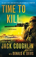 Time to Kill: A Sniper Novel (Kyle Swanson Sniper