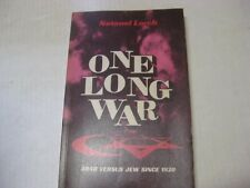 One Long War Arab Vs. Jews since 1920 by Lorch, Netanel