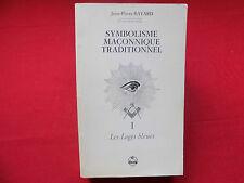 SYMBOLISME MACONNIQUE TRADITIONNEL 1 Les Loges bleues  Franc-Maçonnerie