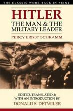 Hitler : The Man and the Military Leader by Percy E. Schramm (1999, Paperback)