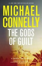 A Lincoln Lawyer Novel: The Gods of Guilt 5 by Michael Connelly (2013,...