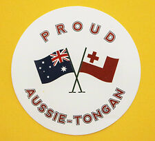PROUD AUSSIE - TONGAN AUSTRALIAN STICKER TONGA VINYL DECAL CAR UTE TRUCK CARAVAN