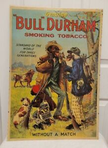 """Vintage Genuine Bull Durham Smoking Tobacco Ad Poster """"Without a Match"""" 26 x 18"""