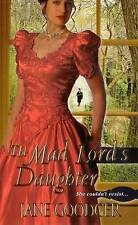 The Mad Lord's Daughter by Jane Goodger (Paperback, 2012)