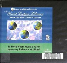 BOOK/AUDIOBOOK CD Great Lecture Library TO THOSE WHOM MUCH IS GIVEN