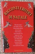 10707 Letteratura erotica - Racconti erotici di Natale - ed Passigli 2005