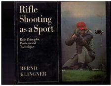 RIFLE SHOOTING AS A SPORT*BASIC PRINCIP*BERND KLINGLER*