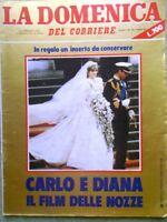 La Domenica del Corriere 8 Agosto 1981 Matrimonio Carlo e Diana Bongiorno Lauro