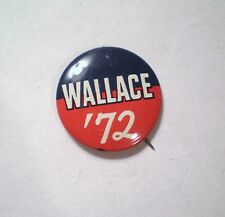 Vintage 1972 George Wallace '72 Political Campaign Button Pinback