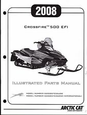 2008 ARCTIC CAT CROSSFIRE 500 EFI  SNOWMOBILE PARTS MANUAL P/N 2257-994  (212)