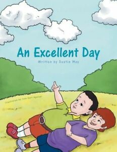 An Excellent Day