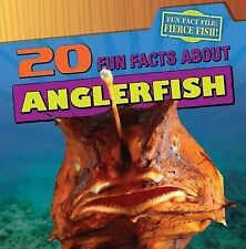 20 Fun Facts about Anglerfish (Fun Fact File (Library)) by Niver, Heather Moore