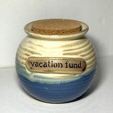HANDCRAFTED CERAMIC Pottery VACATION FUND Jar CORK Round BLUE Ombre Glaze BANK