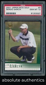 2001 Upper Deck Golf Sergio Garcia RC Rookie PSA 10 GEM MINT 327 QTY Available