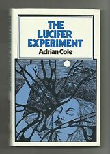 The Lucifer Experiment by Adrian Cole (Hardback/Dust jacket 1982)