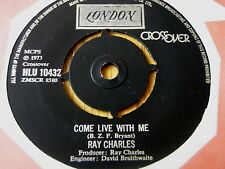 "RAY CHARLES - COME LIVE WITH ME  7"" VINYL"