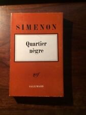 Georges SIMENON/QUARTIER NEGRE  NRF GALLIMARD 1966