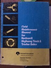 1979 ROCKWELL INTERNATIONAL HIGHWAY TRUCK & TRACTOR AXLES MANUAL VERY GOOD USED