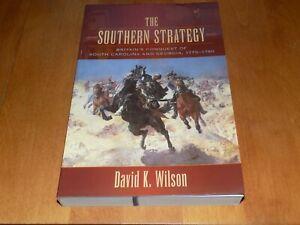 THE SOUTHERN STRATEGY Revolutionary War Carolina's Georgia Revolution Book