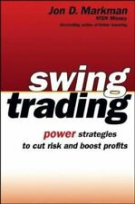 Swing Trading : Power Strategies to Cut Risk and Boost Profits by Jon D....
