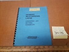 Herbert #0 Capstan/turret Lathe Operation &setting Hand Book 1968vtg