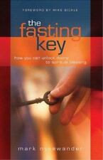 The Fasting Key: How You Can Unlock Doors to Spiritual Blessings