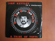 "7"" Single - John Kettley ( Is A Weatherman ), A Tribe Of Toffs"
