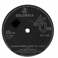 """Malcolm Roberts - Nothing's Gonna Change Our World - 7"""" Record Single"""