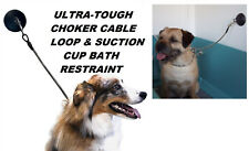 Pet Dog Grooming BATHING Bath SUCTION CUP&CHOKER LOOP Noose Hold Em RESTRAINT