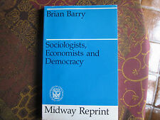Sociologists, Economists, and Democracy by Brian Barry Paperback Book