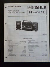 Original Service Manual  Fisher High Fidelity System PH-W702L