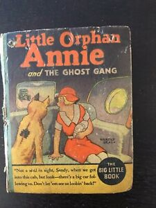 Little Orphan Annie and the Ghost Gang 'Big Little Book'