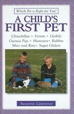 Good, A Child's First Pet (Which Pet is Right for You?), Lieurance, Suzanne, Boo