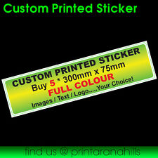 Custom Printed Bumper Sticker Decal x 5 300x75mm  - CP00022