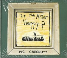 VIC CHESNUTT / IS THE ACTOR HAPPY * NEW ECOPACK CD * NEU *